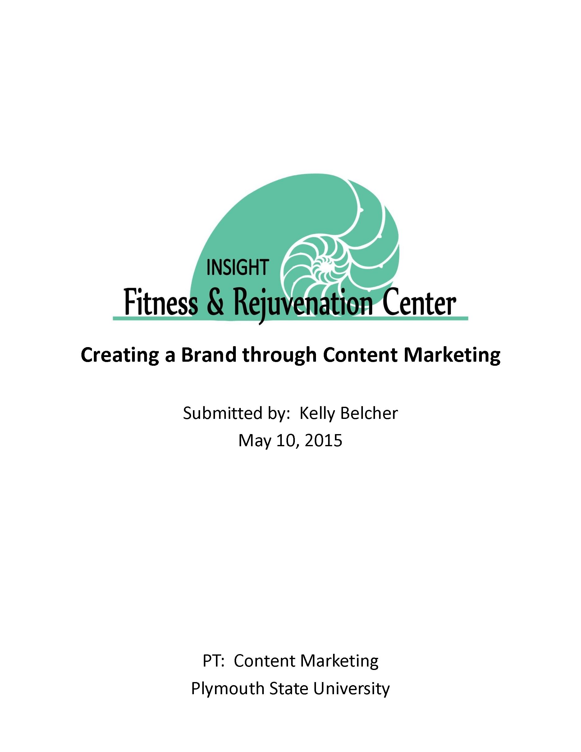 Rebranding Strategy / Content Marketing Plan -